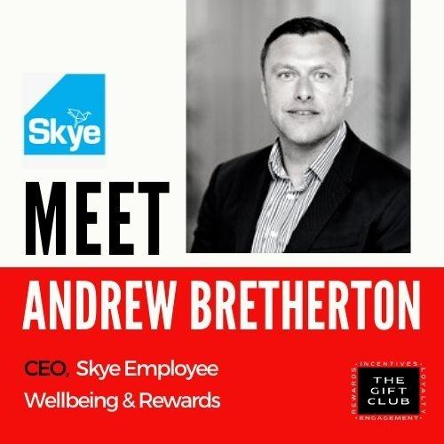 We meet Andrew Bretherton, CEO of Skye Employee Wellbeing & Rewards