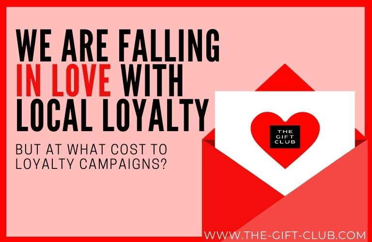 We Are Falling in Love with Local Loyalty – But at What Cost to Loyalty Campaigns?