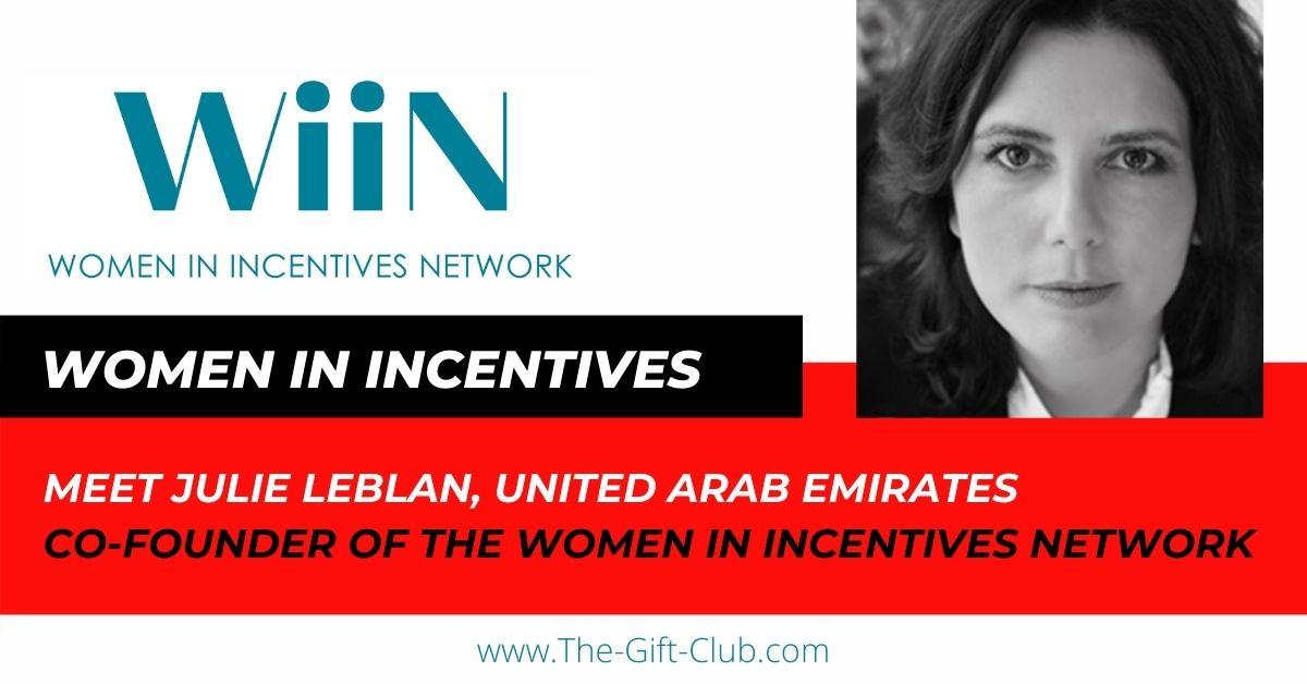 Meet Julie Leblan, one Co-Founder of Women In Incentives Network