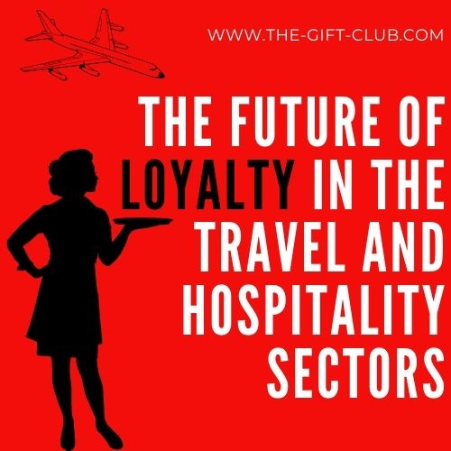 Loyalty in the travel and hospitality market