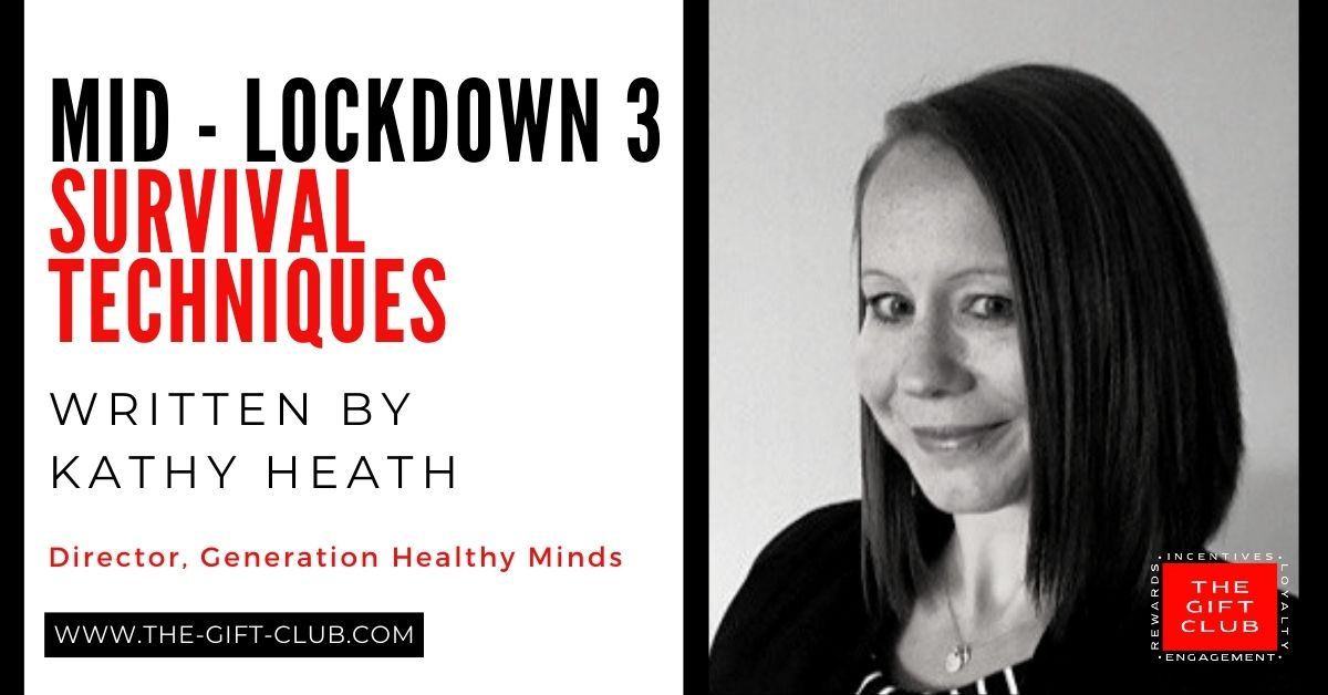 Mid-Lockdown 3 – Survival Techniques by Kathy Heath