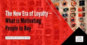 The New Era of Loyalty – what is motivating people to buy