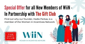 Special Offer for all New Members of WiiN – The Women in Incentives Network, in partnership with The Gift Club