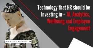 Technology that HR should be Investing in – AI, Analytics, Wellbeing and Employee Engagement