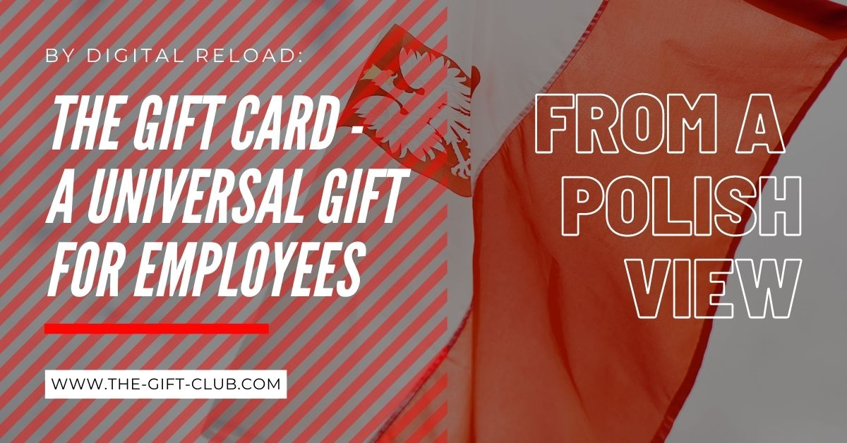The Gift Card is a universal gift for Polish employees.