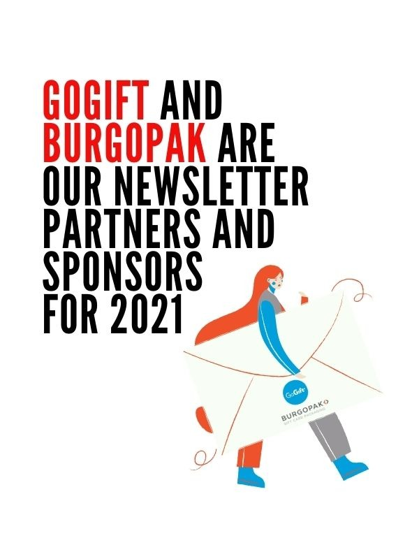 We are Delighted to Announce that GoGift and Burgopak are our Newsletter Partners and Sponsors for 2021
