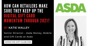 How can Retailers make sure they keep up with the Digital Gift Card Momentum through 2021? By Katie Walley