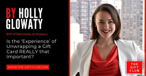 """Is the 'Experience' of Unwrapping a Gift Card REALLY that Important?"""" by Holly Glowaty, US"""