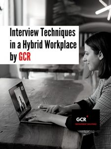 Interview Techniques in a Hybrid Workplace by GCR – Gift Club Recruitment