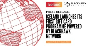 Press Release: Iceland Launches its First Gift Card Programme Powered by Blackhawk Network
